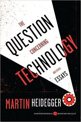 philosopher's desk: Heidegger: Die Frage nach der Technik